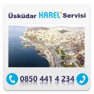 ÜSKÜDAR KAREL SERVİSİ – 0850 441 4 234